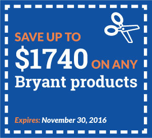 "Instant Plumbing coupon that expires on November 30th, 2016 to ""Save up to $1740 on any Bryant Products"""