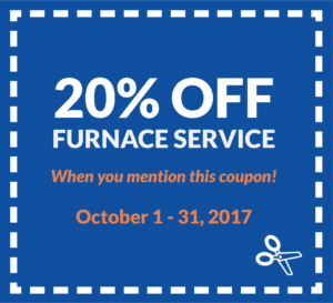 20% off furnace service when you mention coupon, valid from October 1 to 31, 2017.