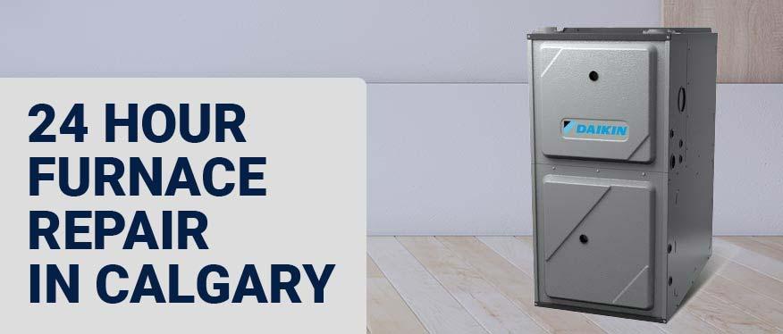 24 hour furnace repair calgary